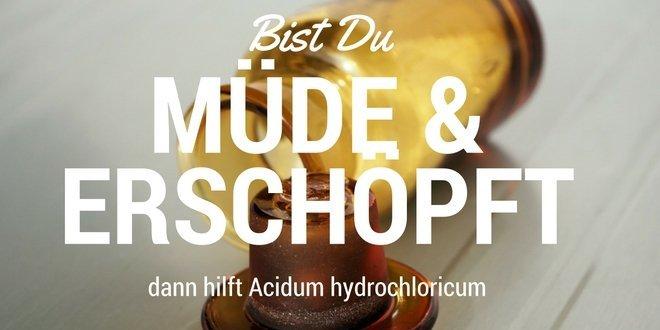 Acidum hydrochloricum bei Müdigkeit