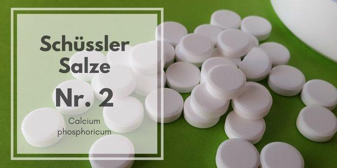 Schüssler Salze Nr. 2 - Calcium phosphoricum
