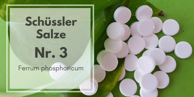 Schüssler Salze Nr. 3 Ferrum phosphoricum